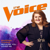 Because You Loved Me (The Voice Performance) - MaKenzie Thomas