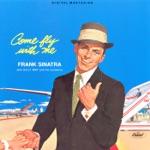 Frank Sinatra - Come Fly With Me  Cahn-Van Husen