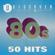 80s - 50 Hits by uDiscover - Verschiedene Interpreten