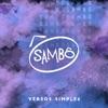 Versos Simples - Single, Sambô