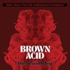 Brown Acid - The Seventh Trip