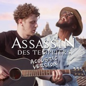 Assassin des templiers (feat. Waxx & Mike Kenli) [Acoustic Version] - Single