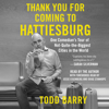 Todd Barry - Thank You for Coming to Hattiesburg (Unabridged)  artwork