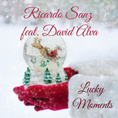 Lucky Moments (feat. David Alva) - Ricardo Sanz