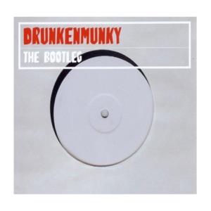Drunkenmunky - The Bootleg (Bootleg Mix)
