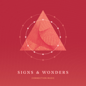 Signs And Wonders-Connection Music