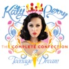 Teenage Dream: The Complete Confection, Katy Perry