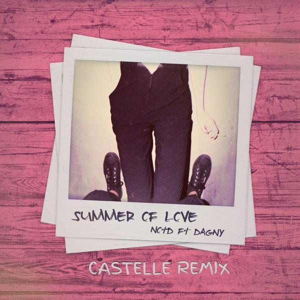 Summer of Love (feat. Dagny) [Castelle Remix] - Single