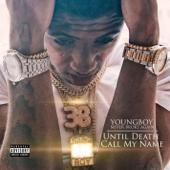 Until Death Call My Name-YoungBoy Never Broke Again