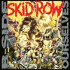 B-Side Ourselves - EP, Skid Row