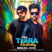 Mai Terra Akshay (feat. Bohemia)-Babbal Rai