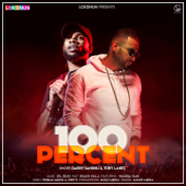 100 Percent (feat. Roach Killa & Wamiqa Gabi)