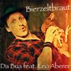 Da Bua - Bierzeltbraut (feat. Leo Aberer) Grafik