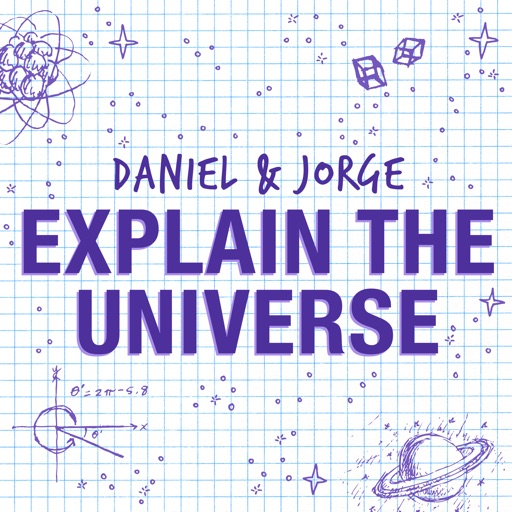 Cover image of Daniel and Jorge Explain the Universe
