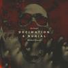 Decimation & Burial - Oh, Sleeper