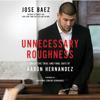Jose Baez - Unnecessary Roughness  artwork
