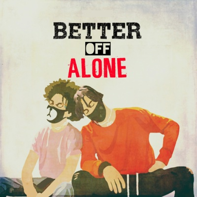 Better Off Alone - Ayo & Teo song