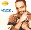 Grover Washington, Jr. - Just The Two Of Us (feat. Bill Withers)