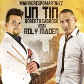 Un Tin (feat. Roly Maden)