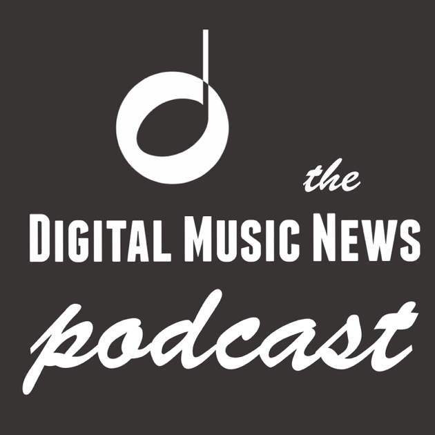 The Digital Music News Podcast: Who's Afraid of Music