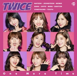 One more time single by twice on apple music one more time single twice stopboris Image collections