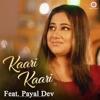 Kaari Kaari feat Payal Dev Single