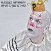 What Child Is This? - Puddles Pity Party