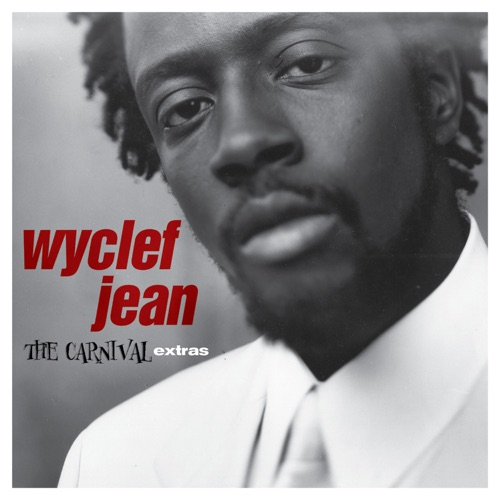 Wyclef Jean - The Carnival Extras - EP