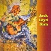 Jack Loyd Gish - Idaho Blues