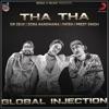 Tha Tha (feat. Fateh & Zora Randhawa) - Single