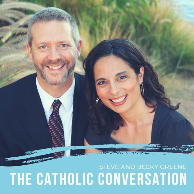 The Catholic Conversation By Roman Catholic Diocese Of Phoenix On