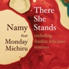 There She Stands (feat. Monday Michiru) - EP ジャケット写真