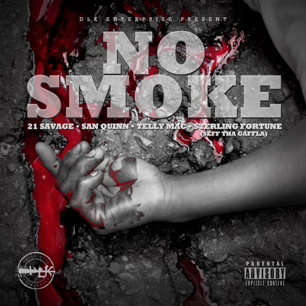 No Smoke (feat. 21 Savage) - Single