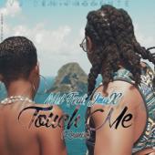 Touch Me (feat. JmaX) [Remix] - Mel