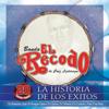 La Historia de los Éxitos: Banda el Recodo - Banda El Recodo de Cruz Lizárraga