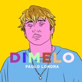 Dimelo - Paulo Londra