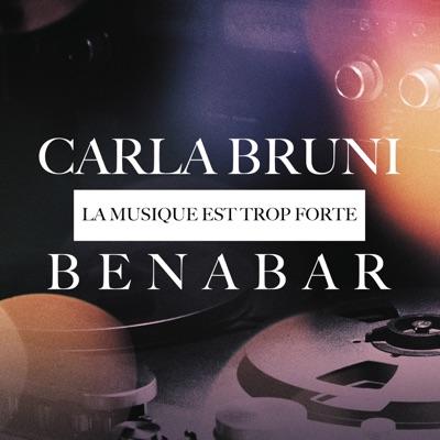 La musique est trop forte - Single - Carla Bruni