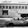 The Revivalists - All My Friends  artwork