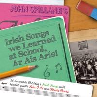 Irish Songs We Learned at School, Ar Ais Arís! by John Spillane on Apple Music