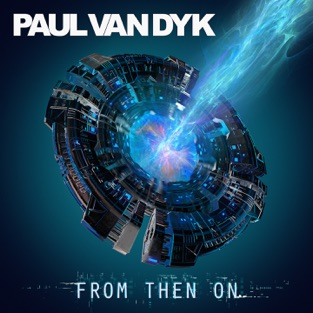 From Then On – Paul van Dyk