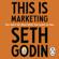 Seth Godin - This is Marketing