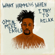 What Happens When I Try to Relax - EP - Open Mike Eagle