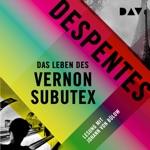 Das Leben des Vernon Subutex 1 (Ungekürzt)