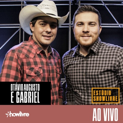 Otávio Augusto e Gabriel no Estúdio Showlivre (Ao Vivo) - Otávio Augusto e Gabriel