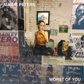 Maisie Peters - Worst of You