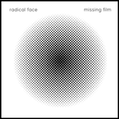 Missing Film-Radical Face