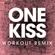 One Kiss (Workout Remix) - Power Music Workout