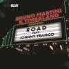 Road feat Johnny Franco Single