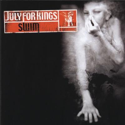 Swim (International Version) - July for Kings