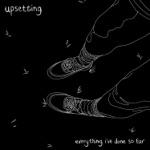 Upsetting - Going Nowhere